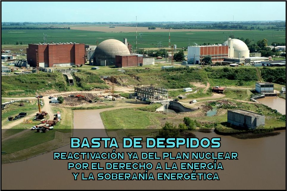 Statement after 270 layoffs in Nucleoeléctrica Argentina SA