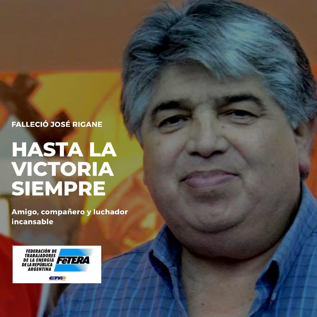 ¡Hasta la Victoria Siempre, José Rigane!